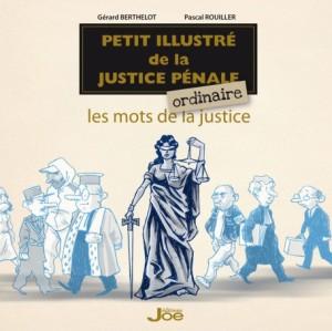 petit-illustre-de-la-justice-penale-ordinaire